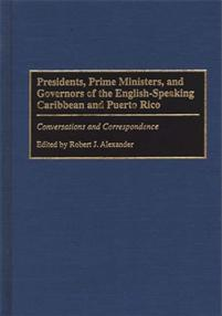 Presidents, Prime Ministers, and Governors of the English-Speaking Caribbean and Puerto Rico cover image