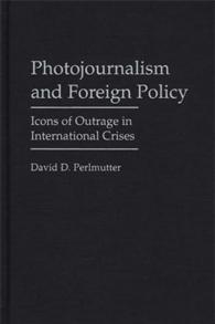 Photojournalism and Foreign Policy cover image