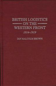 British Logistics on the Western Front cover image