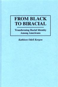 From Black to Biracial cover image