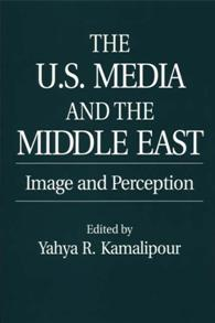 The U.S. Media and the Middle East cover image