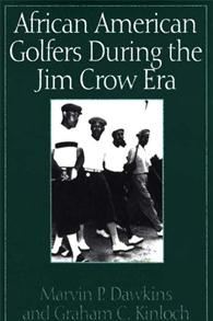 African American Golfers During the Jim Crow Era cover image