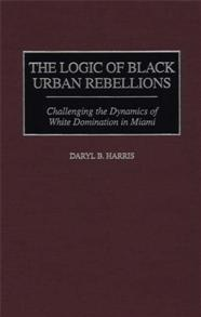 The Logic of Black Urban Rebellions cover image