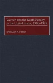Women and the Death Penalty in the United States, 1900-1998 cover image
