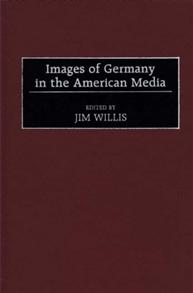Images of Germany in the American Media cover image