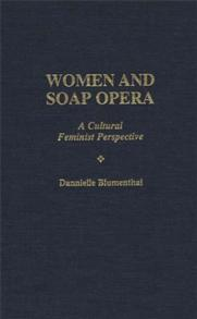 Cover image for Women and Soap Opera