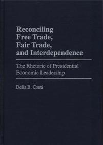 Reconciling Free Trade, Fair Trade, and Interdependence cover image