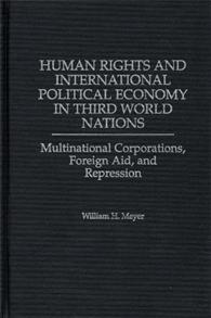 Human Rights and International Political Economy in Third World Nations cover image