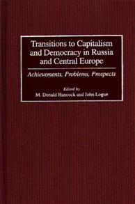 Transitions to Capitalism and Democracy in Russia and Central Europe cover image