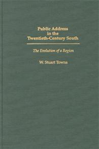 Public Address in the Twentieth-Century South cover image