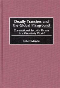 Deadly Transfers and the Global Playground cover image