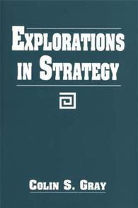 Cover image for Explorations in Strategy