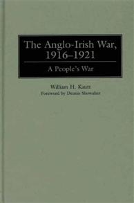 The Anglo-Irish War, 1916–1921 cover image