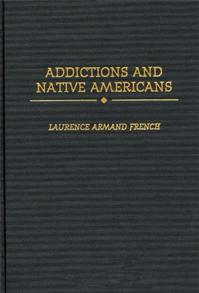 Addictions and Native Americans cover image