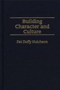 Building Character and Culture cover image