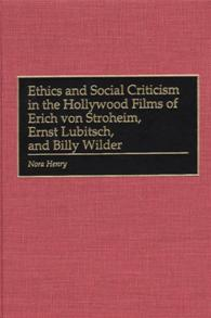 Ethics and Social Criticism in the Hollywood Films of Erich von Stroheim, Ernst Lubitsch, and Billy Wilder cover image