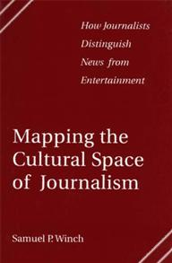 Mapping the Cultural Space of Journalism cover image