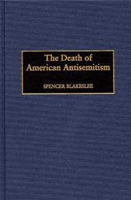 The Death of American Antisemitism cover image