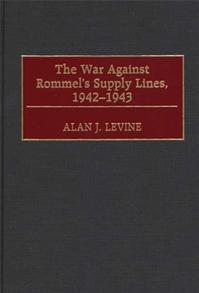 The War Against Rommel's Supply Lines, 1942-1943 cover image