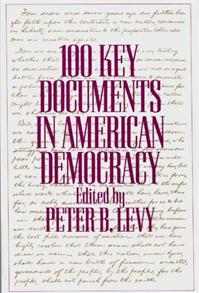 100 Key Documents in American Democracy cover image