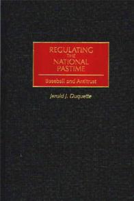 Regulating the National Pastime cover image