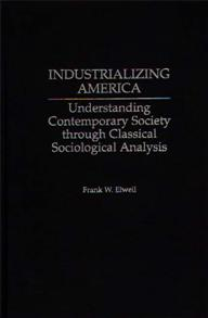 Cover image for Industrializing America