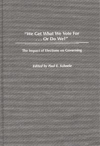 We Get What We Vote For... Or Do We? cover image