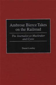 Ambrose Bierce Takes on the Railroad cover image