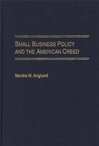 Small Business Policy and the American Creed cover image