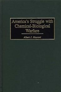 America's Struggle with Chemical-Biological Warfare cover image