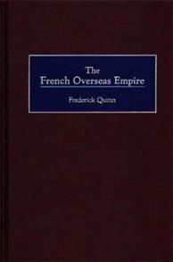 The French Overseas Empire cover image
