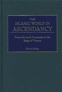 The Islamic World in Ascendancy cover image