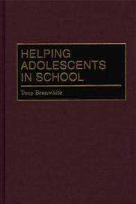 Helping Adolescents in School cover image