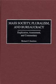 Mass Society, Pluralism, and Bureaucracy cover image