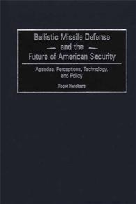 Ballistic Missile Defense and the Future of American Security cover image