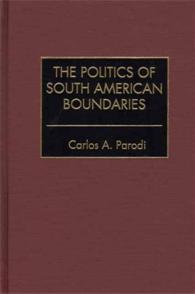 The Politics of South American Boundaries cover image