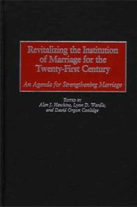 Revitalizing the Institution of Marriage for the Twenty-First Century cover image