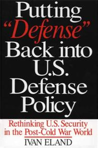Putting Defense Back into U.S. Defense Policy cover image