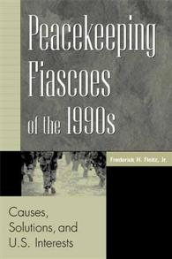 Cover image for Peacekeeping Fiascoes of the 1990s