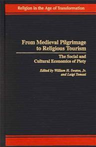 From Medieval Pilgrimage to Religious Tourism cover image