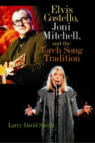 Elvis Costello, Joni Mitchell, and the Torch Song Tradition cover image