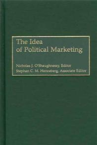 The Idea of Political Marketing cover image