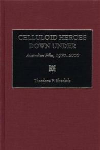 Celluloid Heroes Down Under cover image