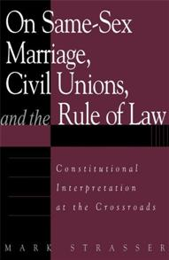 On Same-Sex Marriage, Civil Unions, and the Rule of Law cover image
