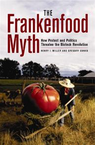 The Frankenfood Myth cover image