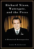 Richard Nixon, Watergate, and the Press cover image