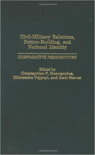 Civil-Military Relations, Nation-Building, and National Identity cover image