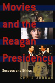 Movies and the Reagan Presidency cover image