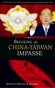 Breaking the China-Taiwan Impasse