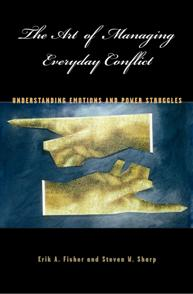 The Art of Managing Everyday Conflict cover image